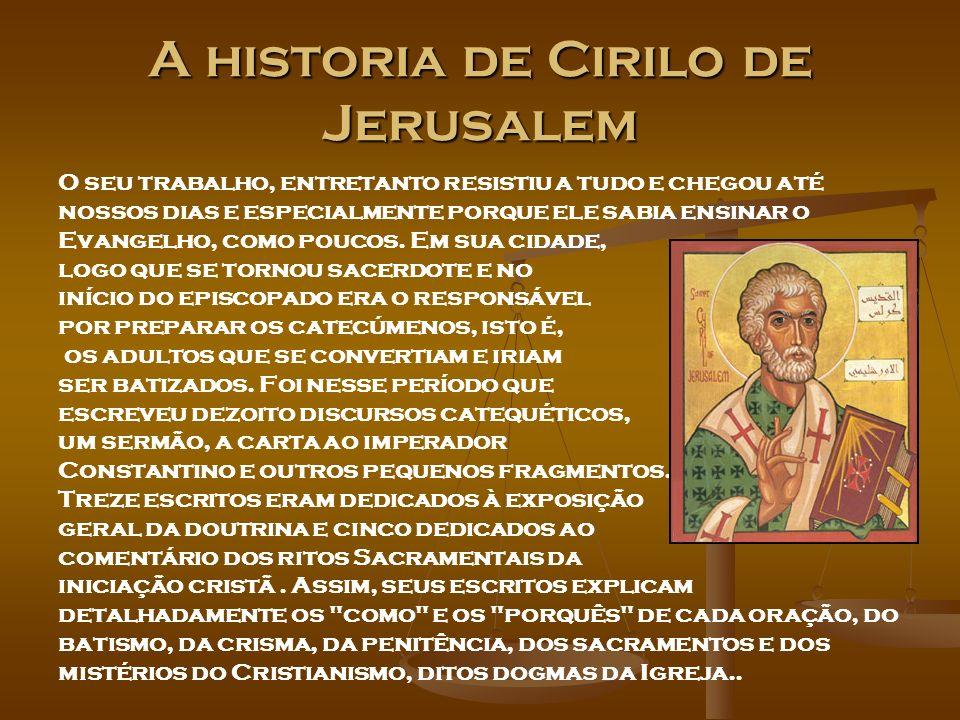 A historia de Cirilo de Jerusalem