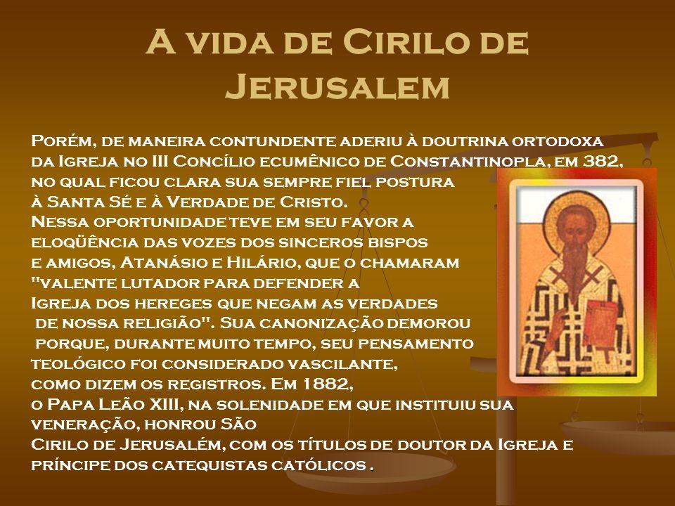 A vida de Cirilo de Jerusalem
