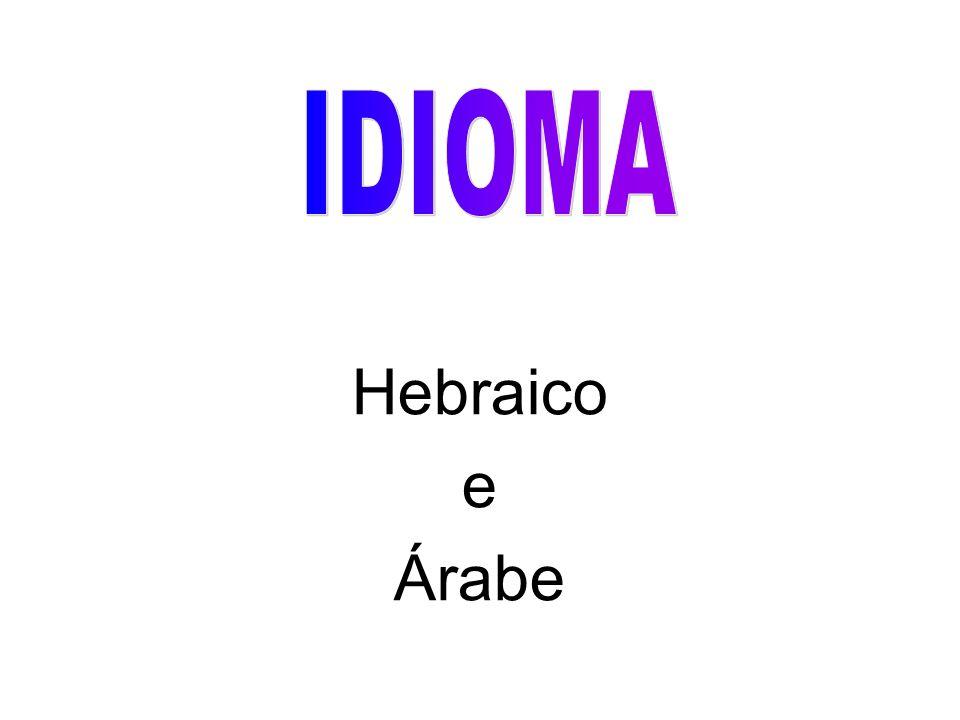IDIOMA Hebraico e Árabe