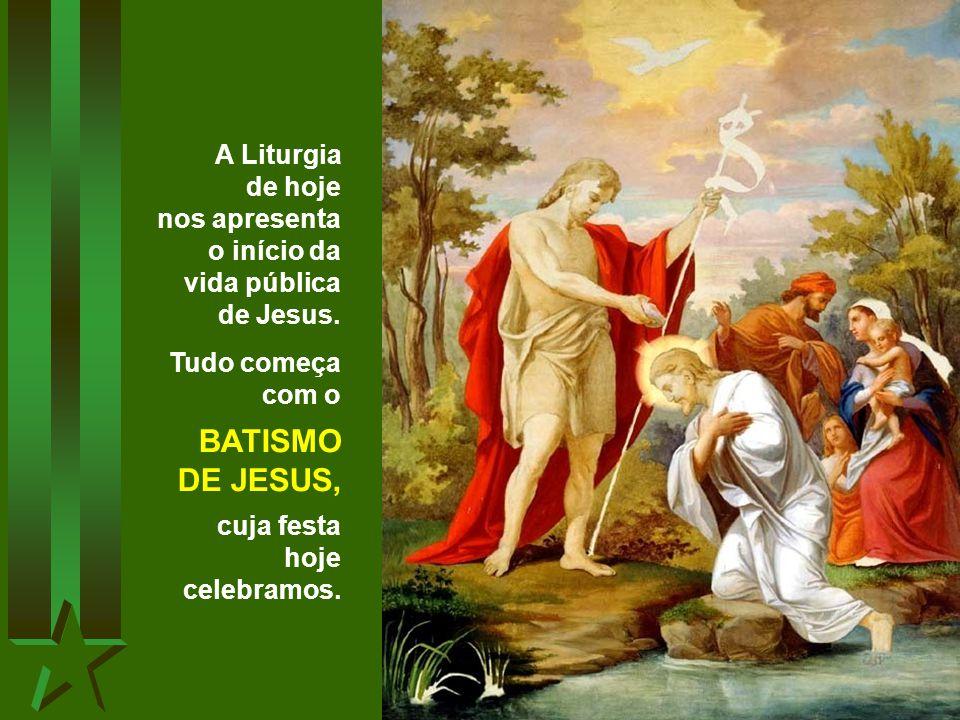 A Liturgia de hoje nos apresenta