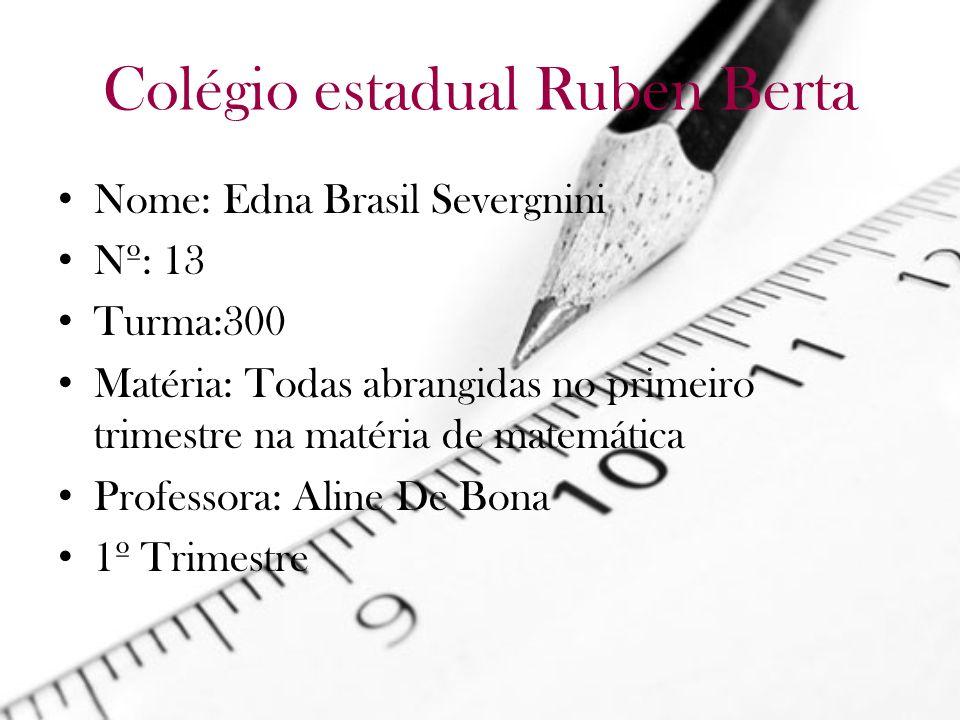 Colégio estadual Ruben Berta