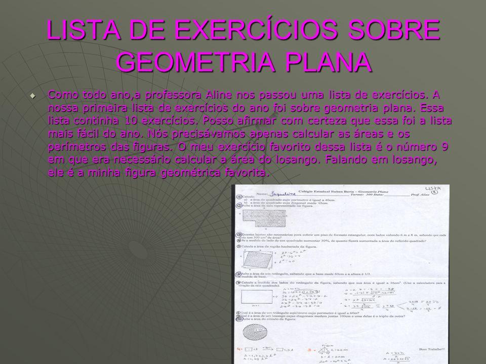 LISTA DE EXERCÍCIOS SOBRE GEOMETRIA PLANA