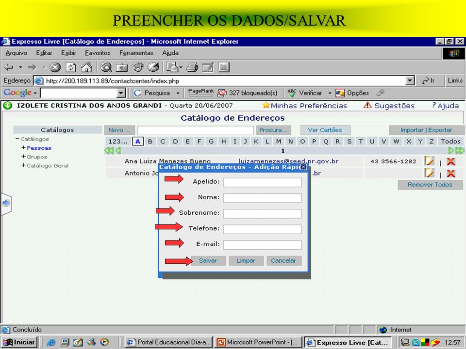 PREENCHER OS DADOS/SALVAR