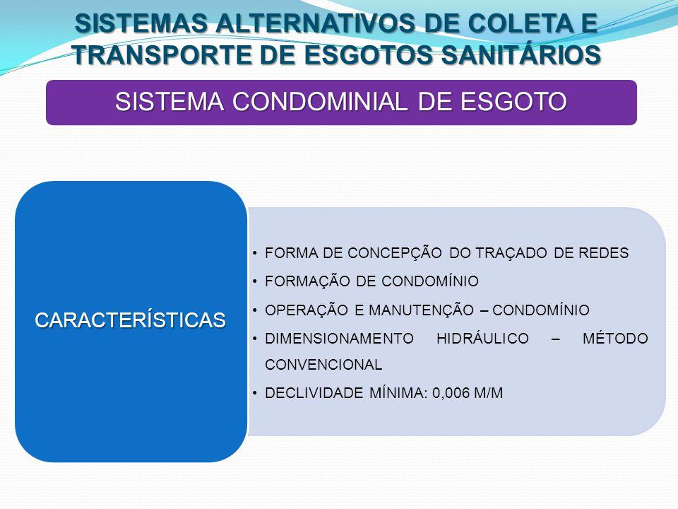 SISTEMAS ALTERNATIVOS DE COLETA E TRANSPORTE DE ESGOTOS SANITÁRIOS