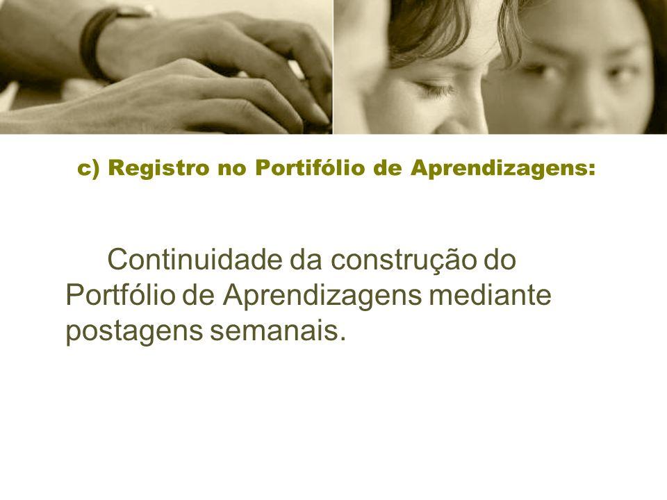 c) Registro no Portifólio de Aprendizagens: