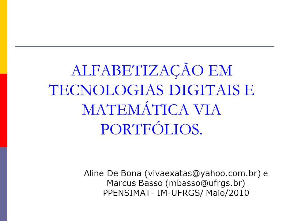 ALFABETIZAÇÃO EM TECNOLOGIAS DIGITAIS E MATEMÁTICA VIA PORTFÓLIOS.