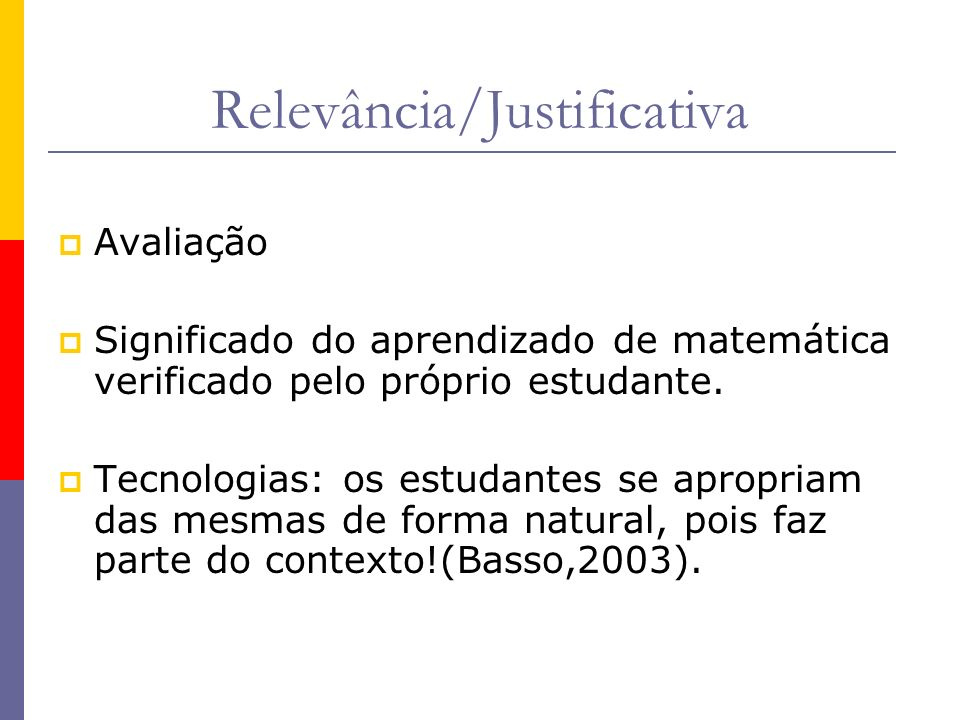 Relevância/Justificativa