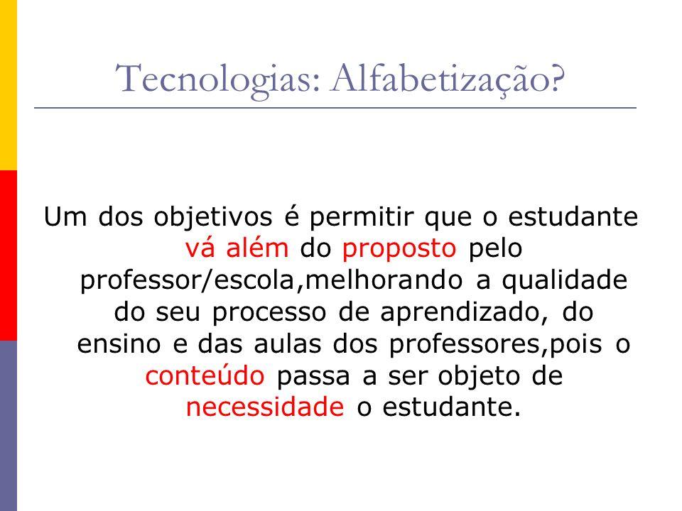 Tecnologias: Alfabetização