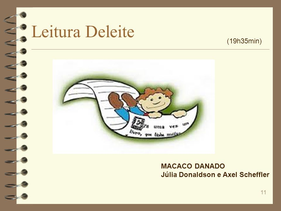 Leitura Deleite (19h35min) MACACO DANADO