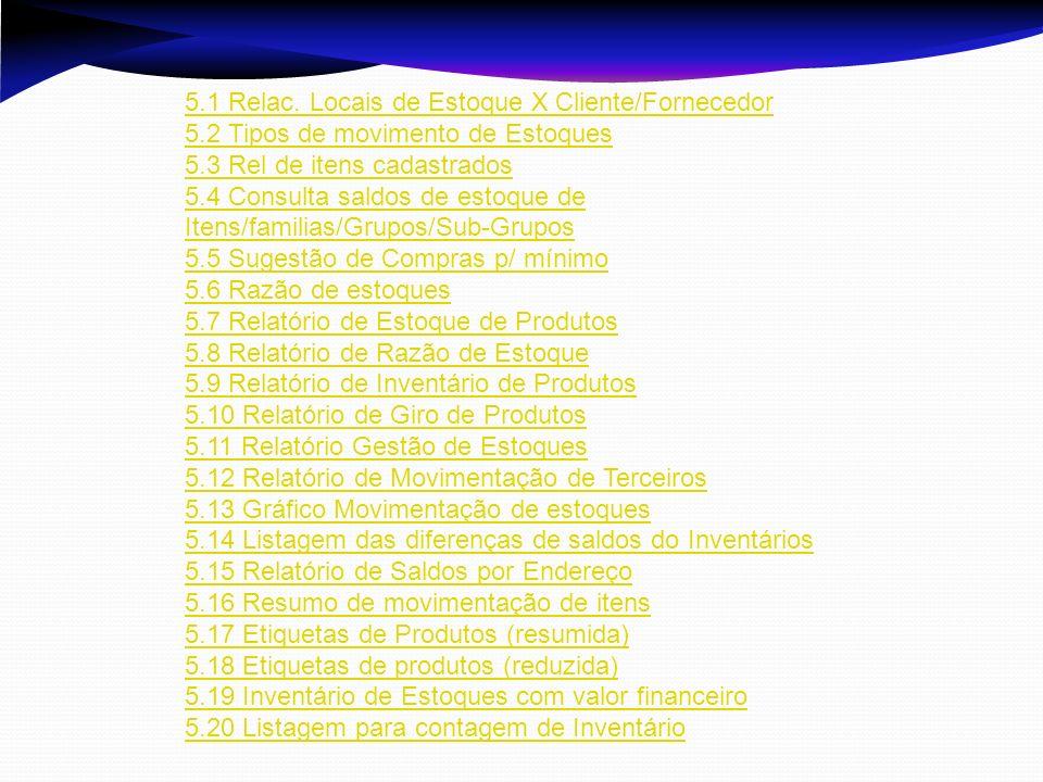 5.1 Relac. Locais de Estoque X Cliente/Fornecedor