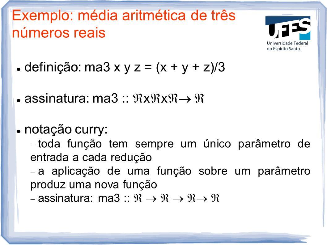 Exemplo: média aritmética de três números reais