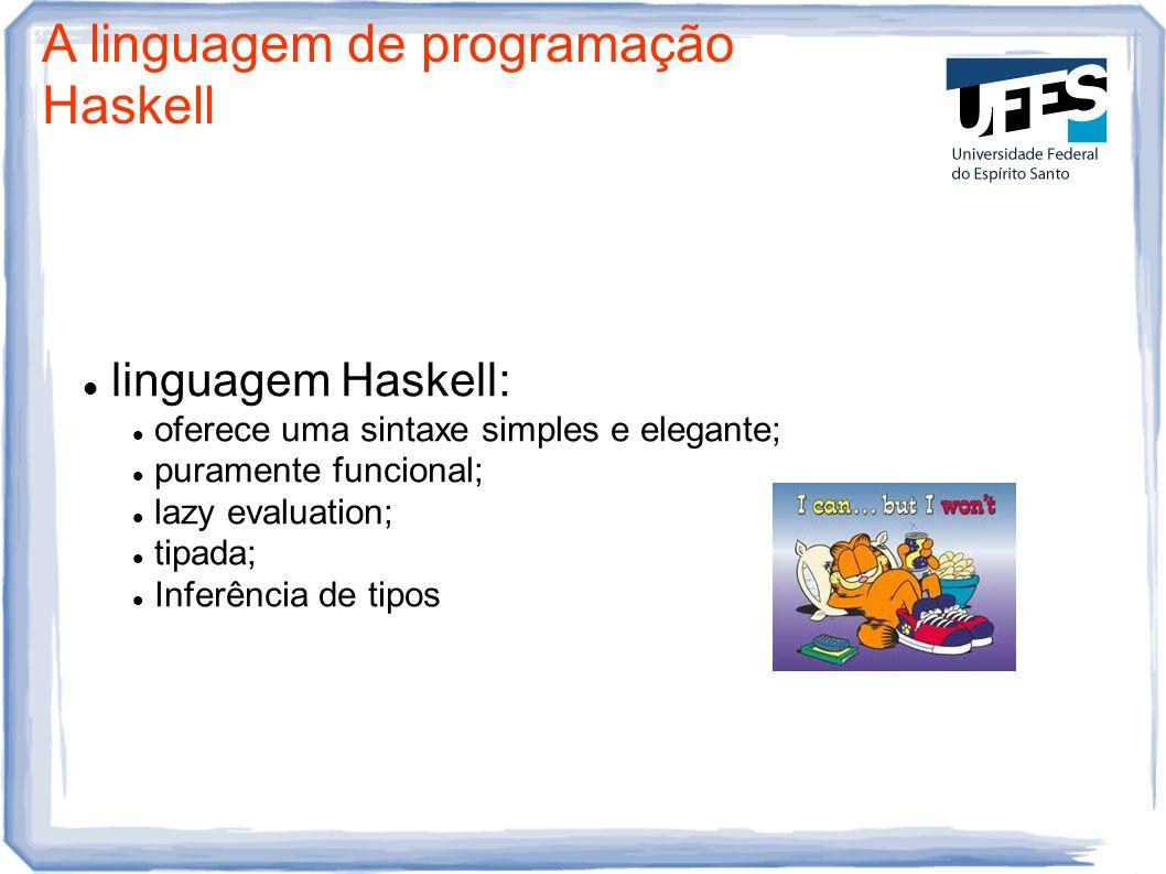 A linguagem de programação Haskell