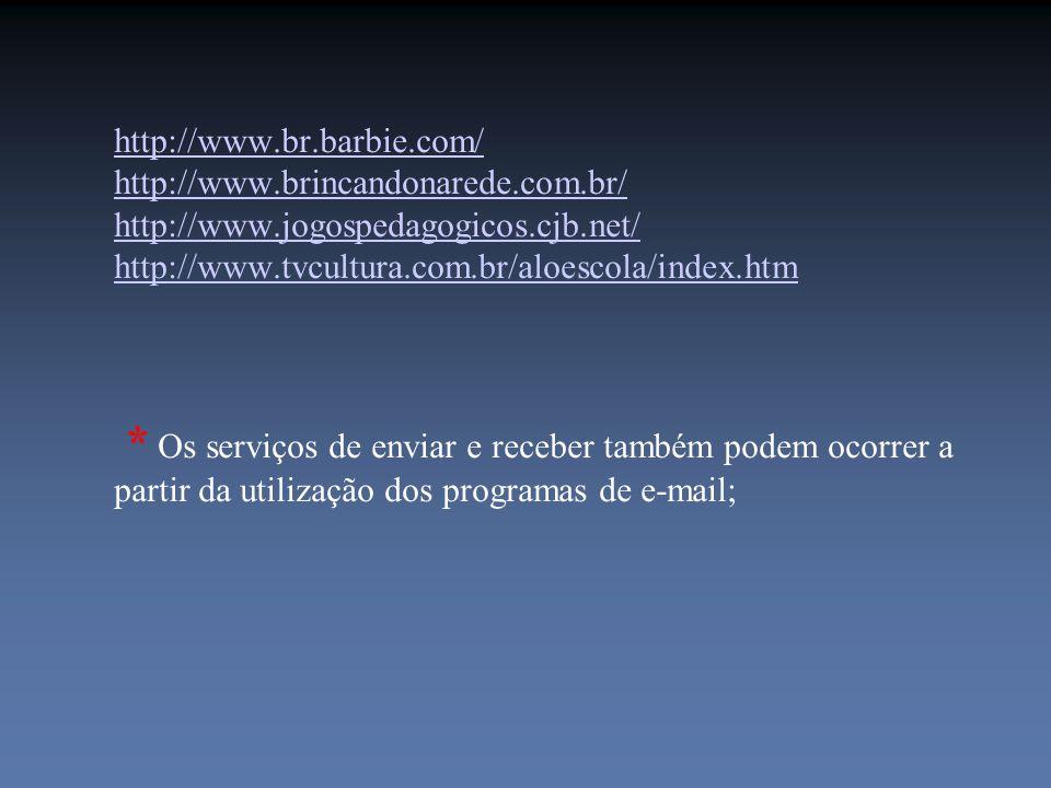 http://www. br. barbie. com/ http://www. brincandonarede. com