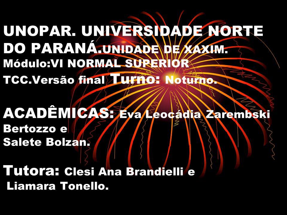 UNOPAR. UNIVERSIDADE NORTE DO PARANÁ. UNIDADE DE XAXIM