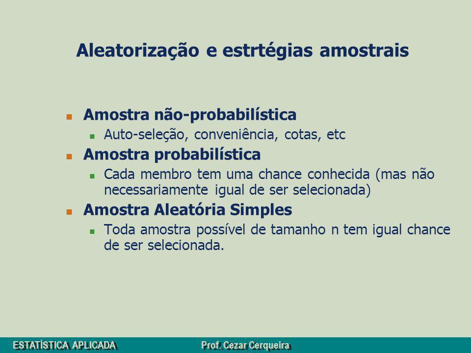 Aleatorização e estrtégias amostrais