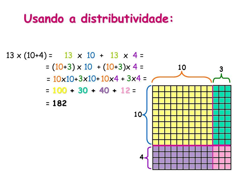 Usando a distributividade: