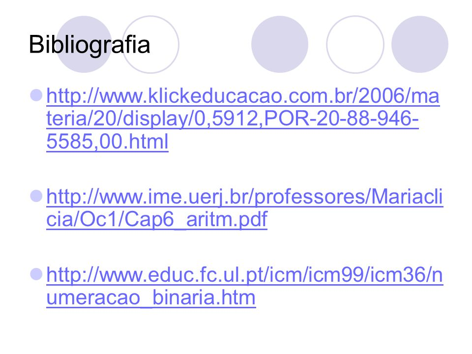 Bibliografia http://www.klickeducacao.com.br/2006/materia/20/display/0,5912,POR-20-88-946-5585,00.html.