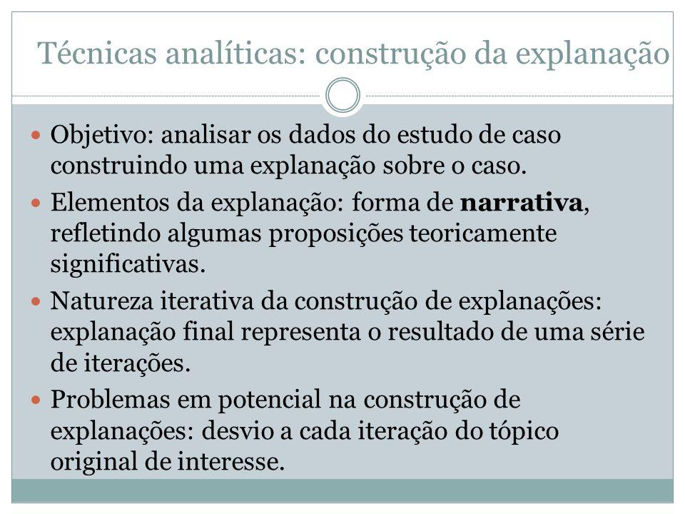 Técnicas analíticas: construção da explanação