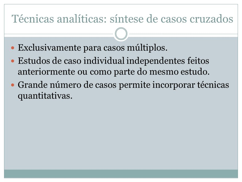 Técnicas analíticas: síntese de casos cruzados