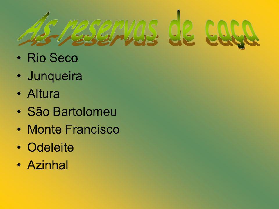 As reservas de caça Rio Seco Junqueira Altura São Bartolomeu