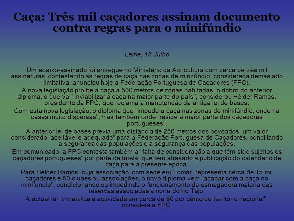 Caça: Três mil caçadores assinam documento contra regras para o minifúndio