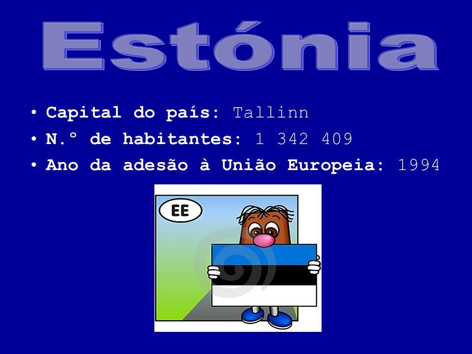 Estónia Capital do país: Tallinn N.º de habitantes: 1 342 409