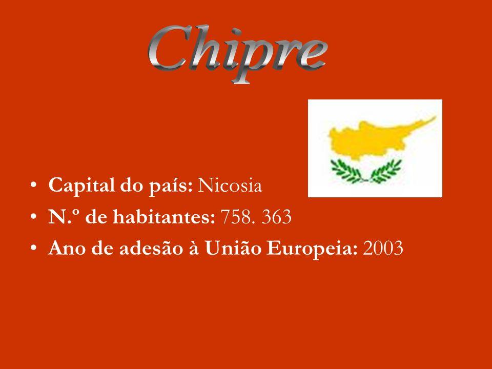 Chipre Capital do país: Nicosia N.º de habitantes: 758. 363