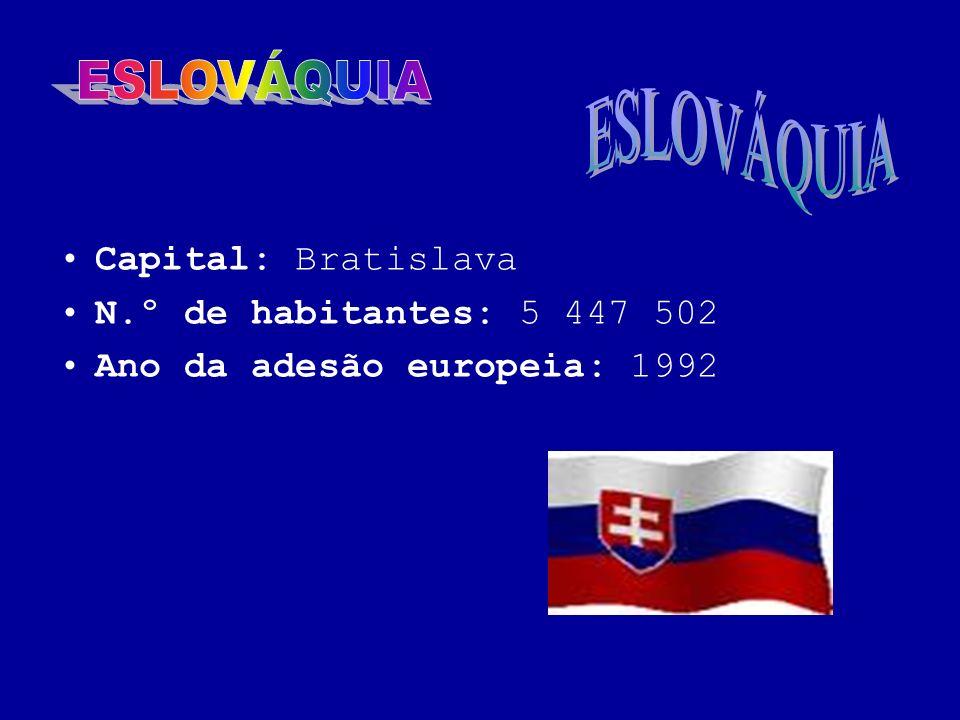 ESLOVÁQUIA ESLOVÁQUIA Capital: Bratislava N.º de habitantes: 5 447 502