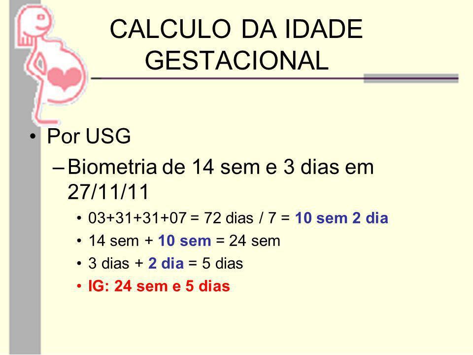 CALCULO DA IDADE GESTACIONAL