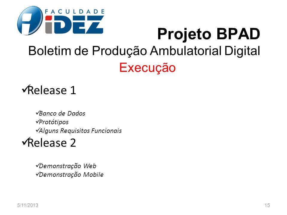 Projeto BPAD Boletim de Produção Ambulatorial Digital
