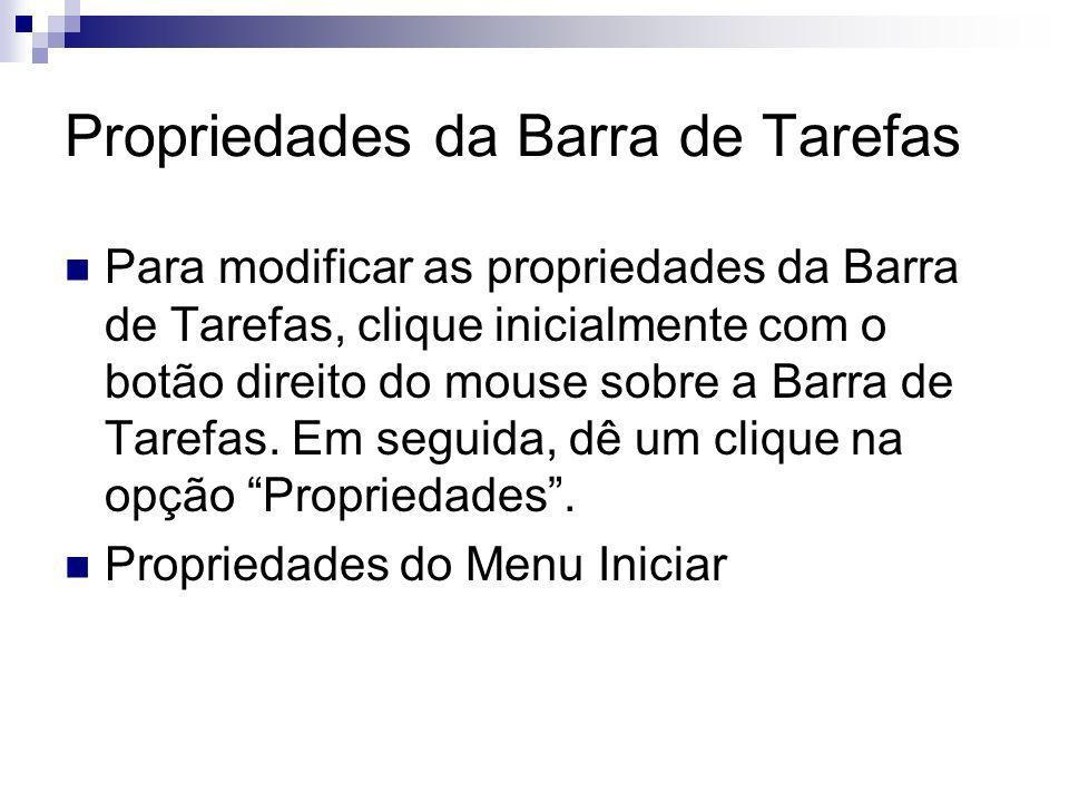 Propriedades da Barra de Tarefas