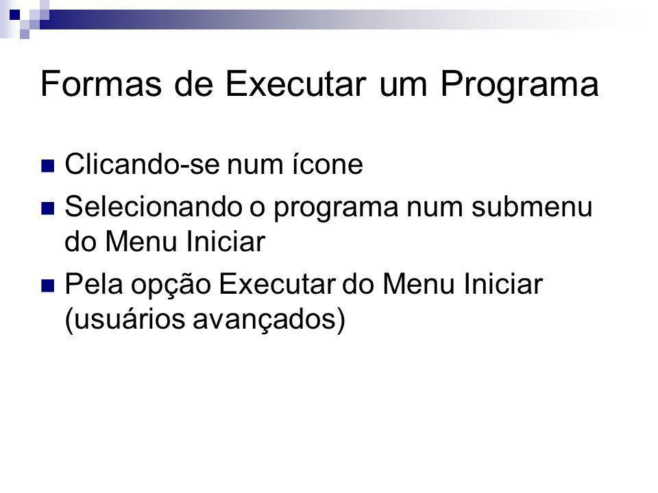 Formas de Executar um Programa