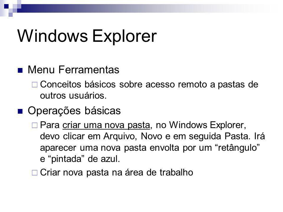 Windows Explorer Menu Ferramentas Operações básicas