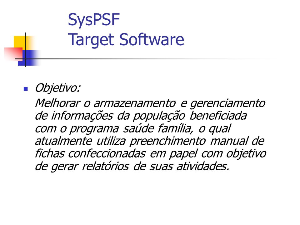 SysPSF Target Software
