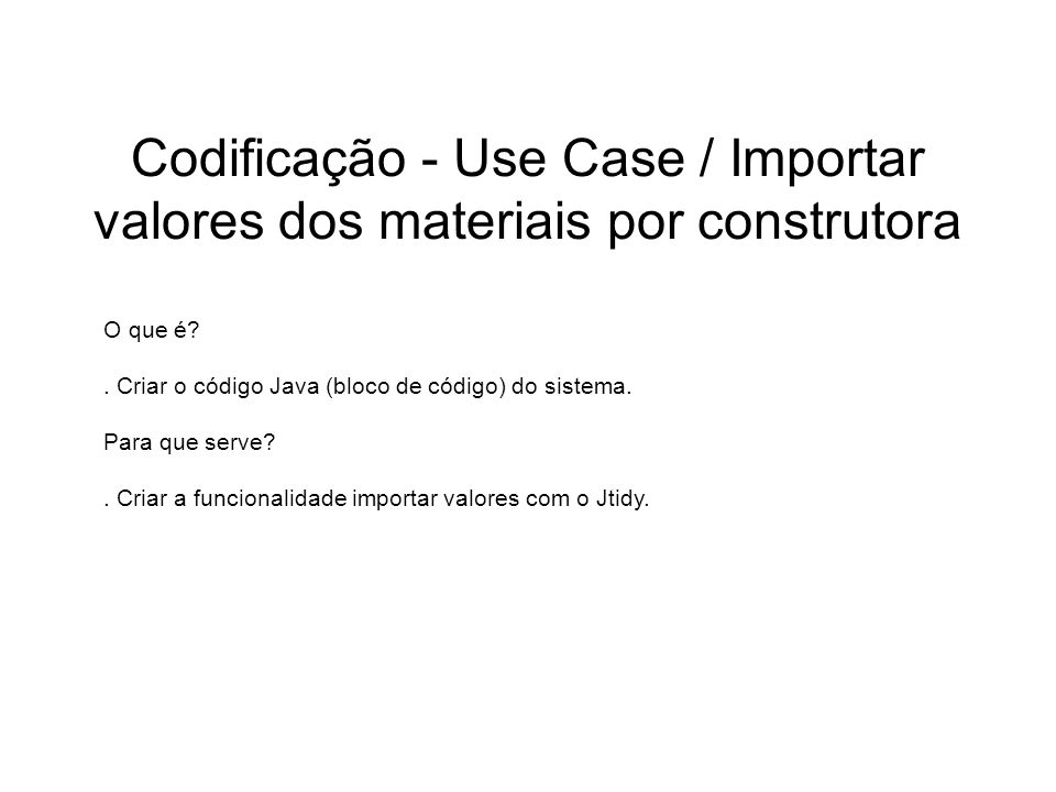 Codificação - Use Case / Importar valores dos materiais por construtora