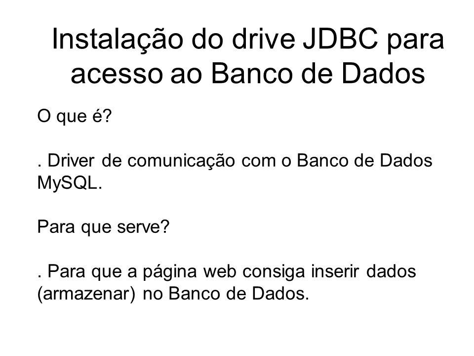 Instalação do drive JDBC para acesso ao Banco de Dados