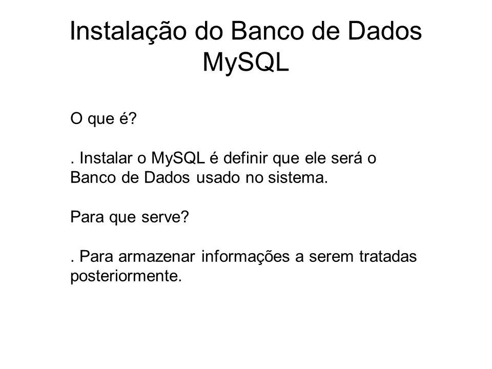Instalação do Banco de Dados MySQL