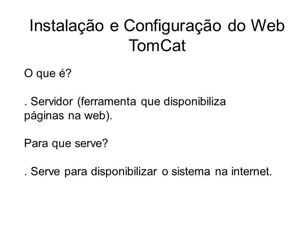 Instalação e Configuração do Web TomCat