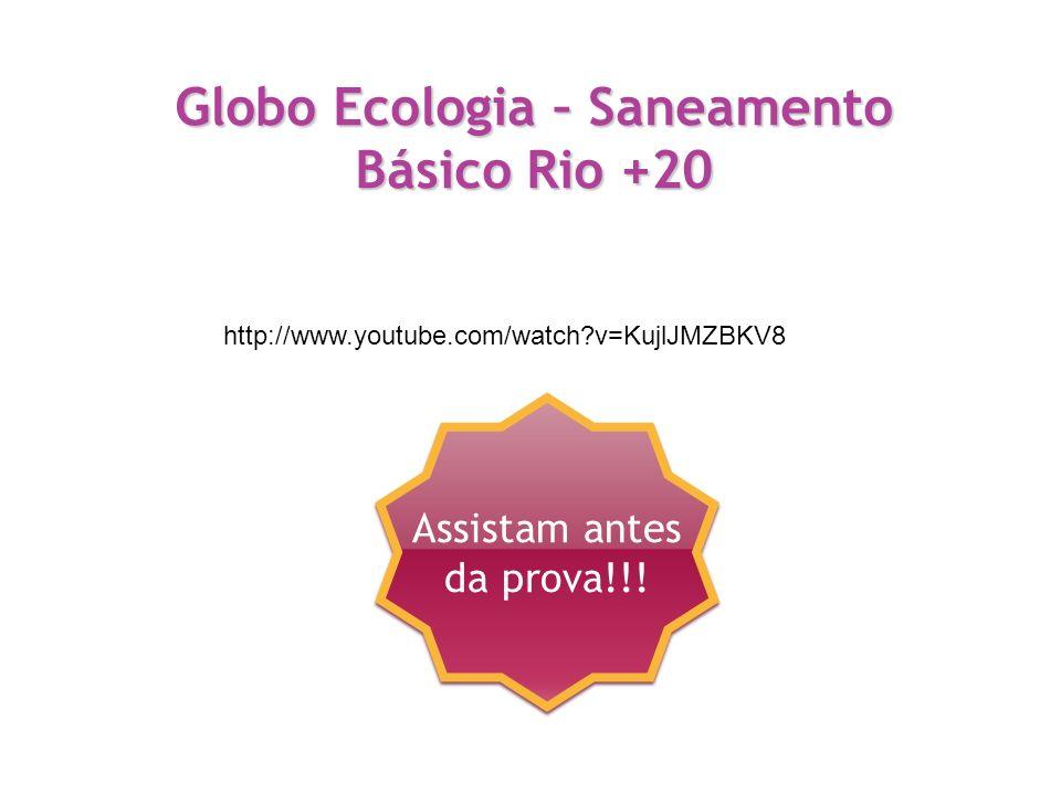 Globo Ecologia – Saneamento Básico Rio +20