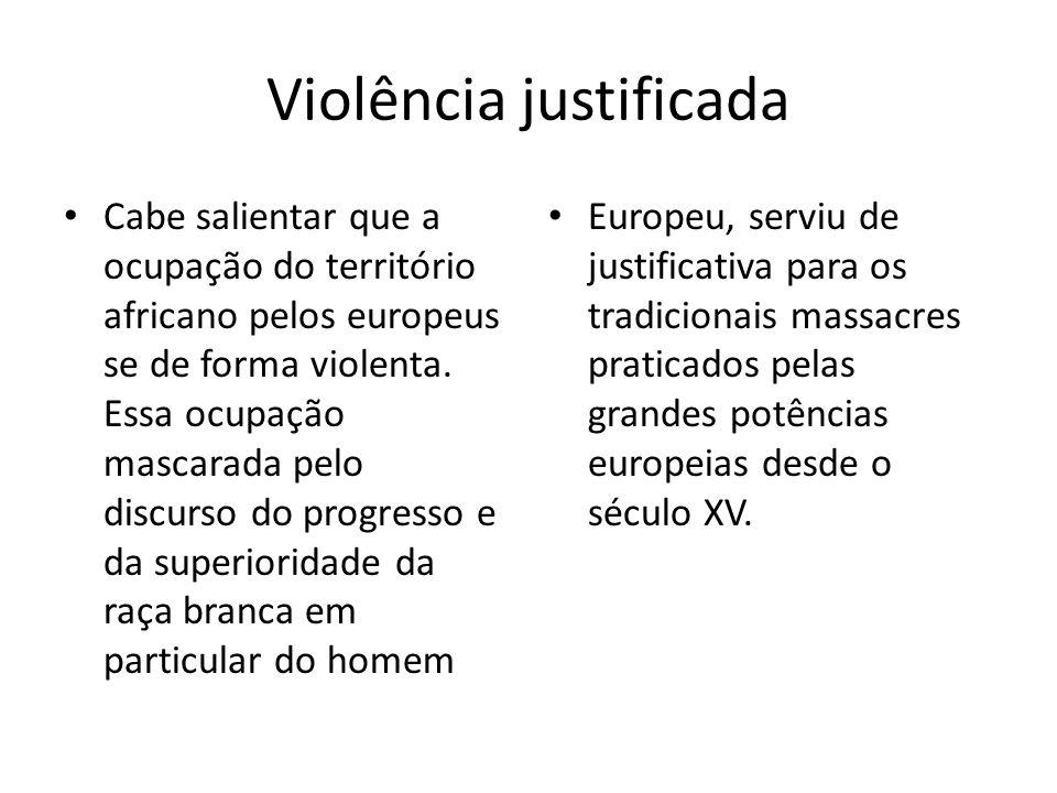 Violência justificada