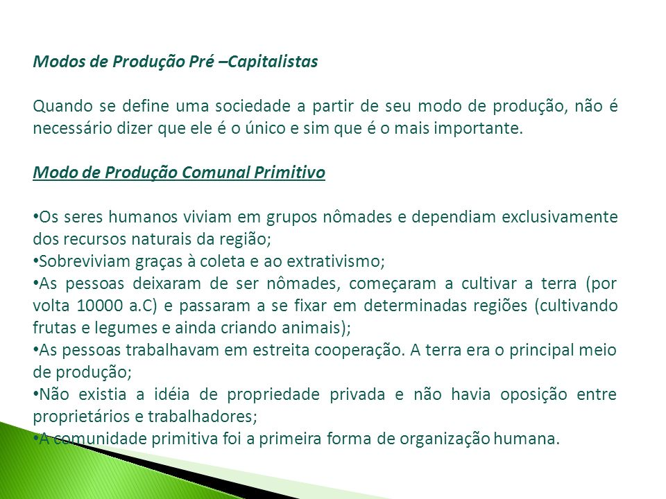 Modos de Produção Pré –Capitalistas