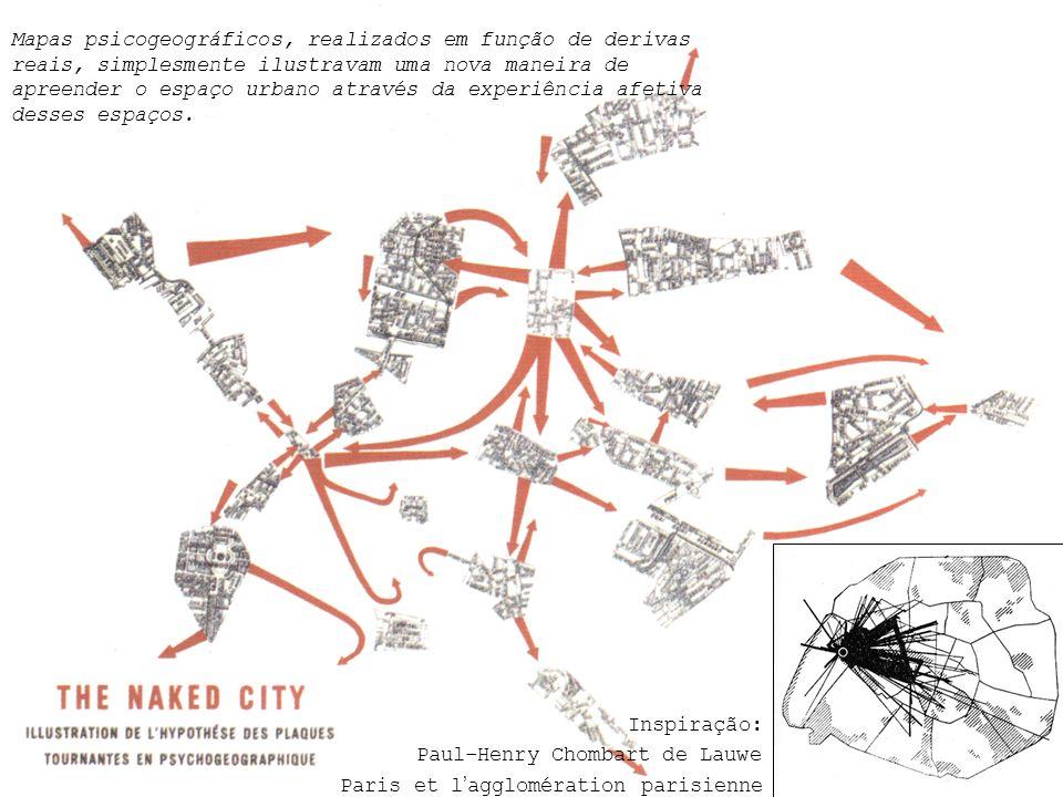 Mapas psicogeográficos, realizados em função de derivas reais, simplesmente ilustravam uma nova maneira de apreender o espaço urbano através da experiência afetiva desses espaços.