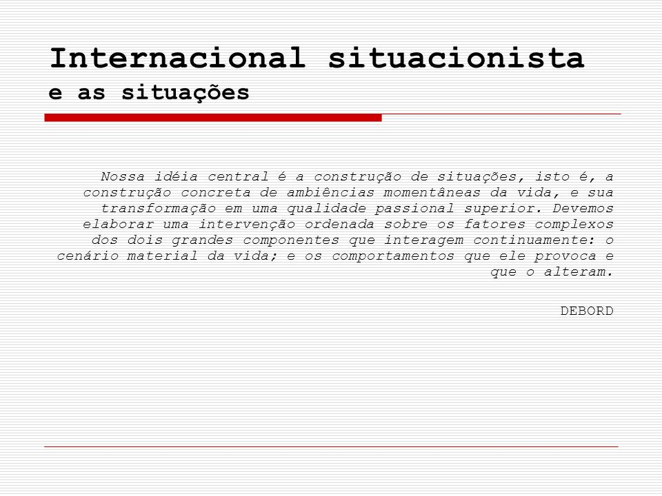 Internacional situacionista e as situações