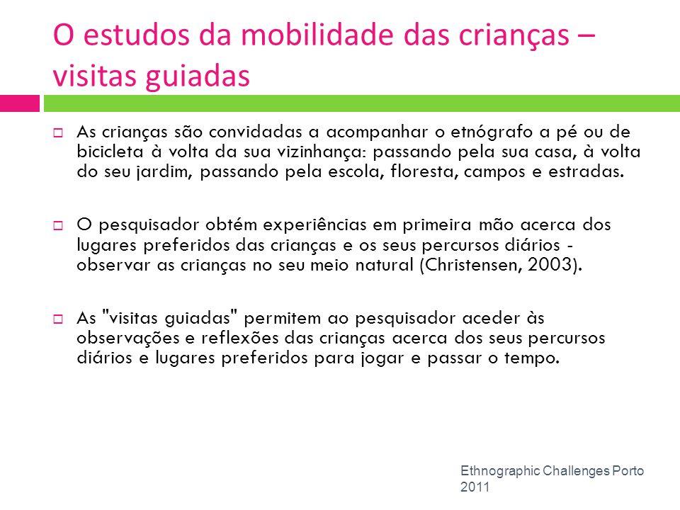O estudos da mobilidade das crianças – visitas guiadas