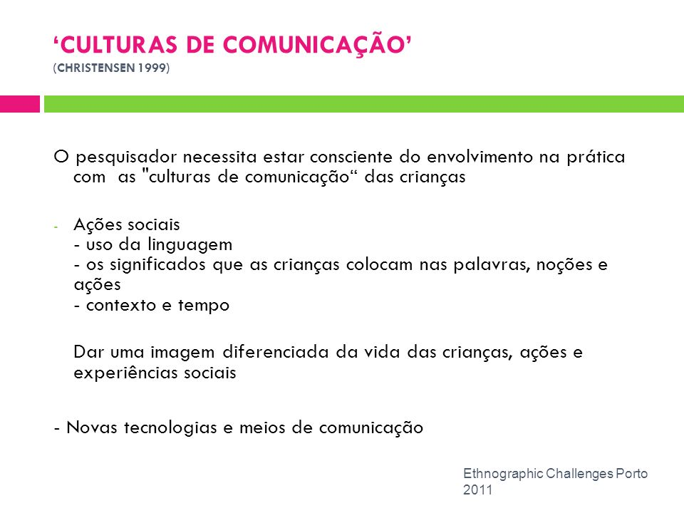 'CULTURAS DE COMUNICAÇÃO' (CHRISTENSEN 1999)