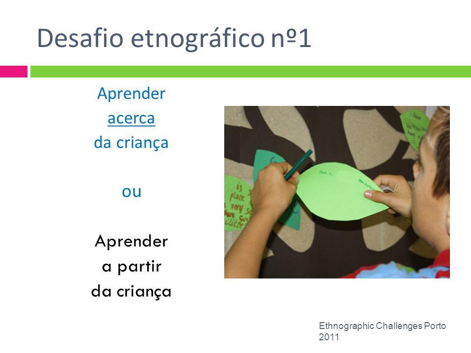 Desafio etnográfico nº1