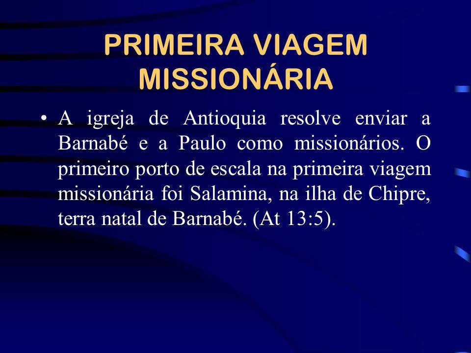 PRIMEIRA VIAGEM MISSIONÁRIA
