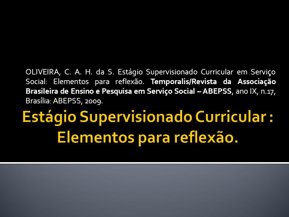 Estágio Supervisionado Curricular : Elementos para reflexão.