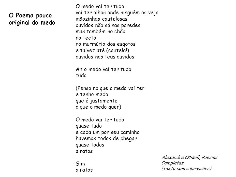 O Poema pouco original do medo