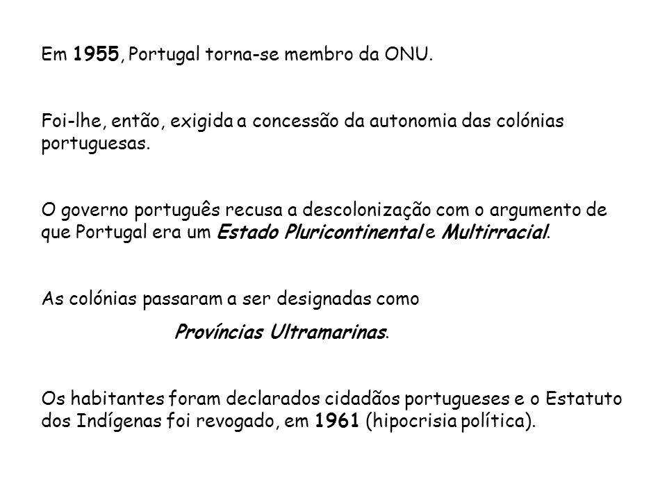 Em 1955, Portugal torna-se membro da ONU.